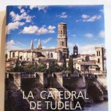 Libros: LA CATEDRAL DE TUDELA. Lote 210347428