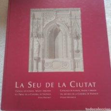 Libros: LA SEU DE LA CIUTAT. Lote 210378247