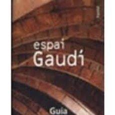 Libros: ESPAI GAUDÍ. GUÍA. LA PEDRERA. BARCELONA. Lote 210475281