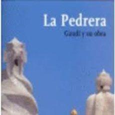 Libros: LA PEDRERA. GAUDÍ Y SU OBRA AA VV. Lote 210580868