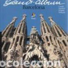 Libros: GAUDÍ ALBUM BARCELONA, DE LUIS GUEILBURT. Lote 211409857