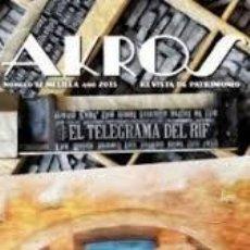 Libros: AKROS REVISTA DE PATRIMONIO. MELILLA. ENERO 2013 NÚMERO 12. Lote 211896271