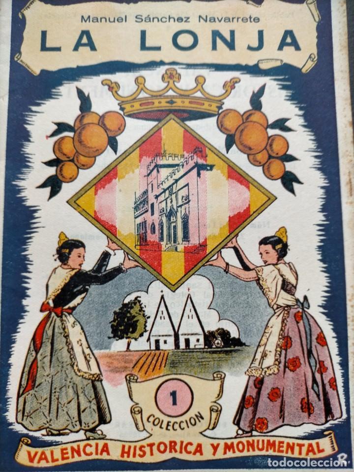 Libros: (2x1) (LIBROS) LONJA DE VALENCIA (Patrimonio de la Humanidad) + LA LONJA Manuel Sanchez Navarrete - Foto 9 - 214101068