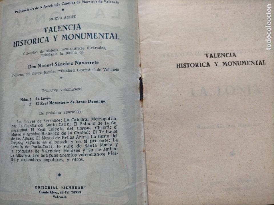 Libros: (2x1) (LIBROS) LONJA DE VALENCIA (Patrimonio de la Humanidad) + LA LONJA Manuel Sanchez Navarrete - Foto 10 - 214101068