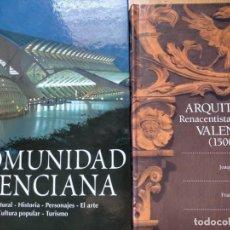 Libros: ( 2 X 1 EN LIBROS) COMUNIDAD VALENCIANA + ARQUITECTURA RENACENTISTA VALENCIANA (1500-1570). Lote 214117048