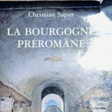 Libros: LA BOURGOGNE PRÉROMANE. Lote 215849017