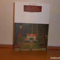 Libros: LA VILLA; FORMA E IDEOLOGÍA DE LAS CASAS DE CAMPO, JAMES S. ACKERMAN - AKAL ARQUITECTURA. Lote 219831436