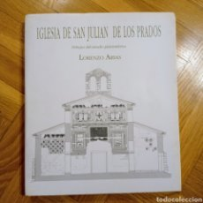 Libros: IGLESIA DE SAN JULIÁN DE LOS PRADOS / DIBUJOS DEL ESTUDIO PLANIMÉTRICO / LORENZO ARIAS. Lote 221169138
