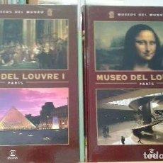 Libros: MUSEOS DEL MUNDO, MUSEO DEL LOUVRE I Y II, 2 TOMOS - PARIS. Lote 222830827