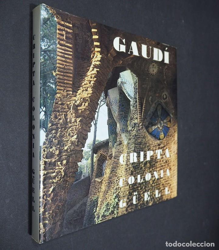GAUDI. CRIPTA COLONIA GÜELL. EDICIONES POLIGRAFA. 1972 (Libros Nuevos - Bellas Artes, ocio y coleccionismo - Arquitectura)