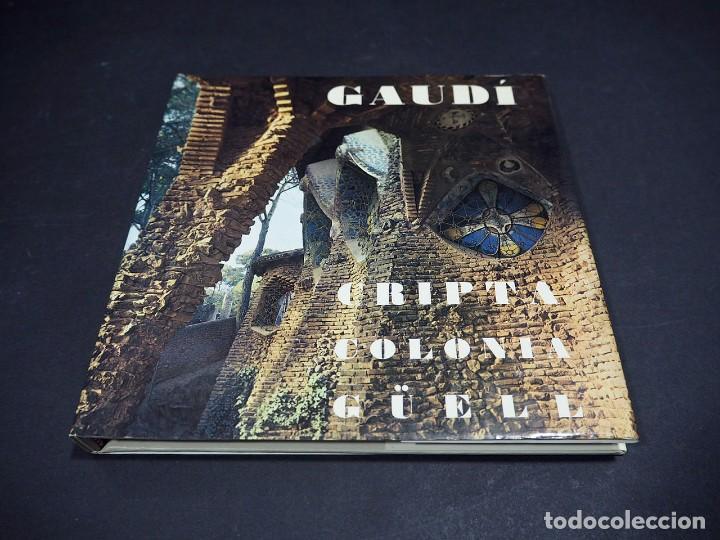 Libros: GAUDI. CRIPTA COLONIA GÜELL. EDICIONES POLIGRAFA. 1972 - Foto 2 - 223973487