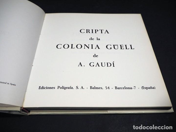 Libros: GAUDI. CRIPTA COLONIA GÜELL. EDICIONES POLIGRAFA. 1972 - Foto 3 - 223973487