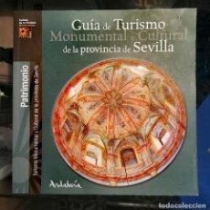 Libros: GUÍA DE TUTISMO MONUMENTAL Y CULTURAL DE LA PROVINCIA DE SEVILLA. Lote 224756758