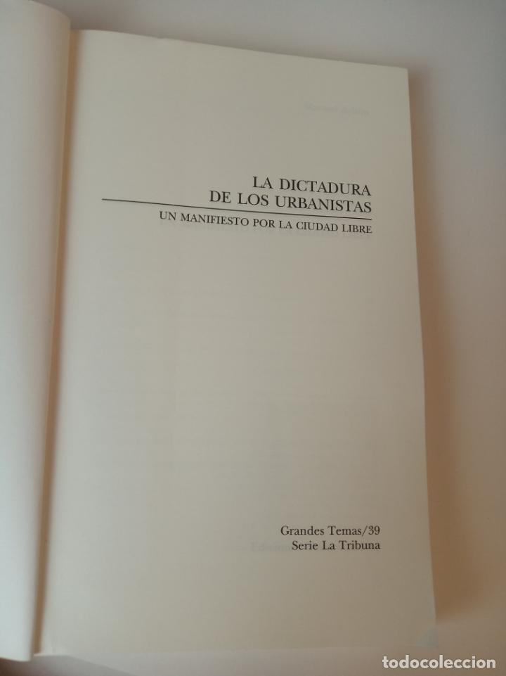Libros: La dictadura de los urbanistas: Un manifiesto por la ciudad libre - Ayllon, Manuel - Foto 3 - 233091535