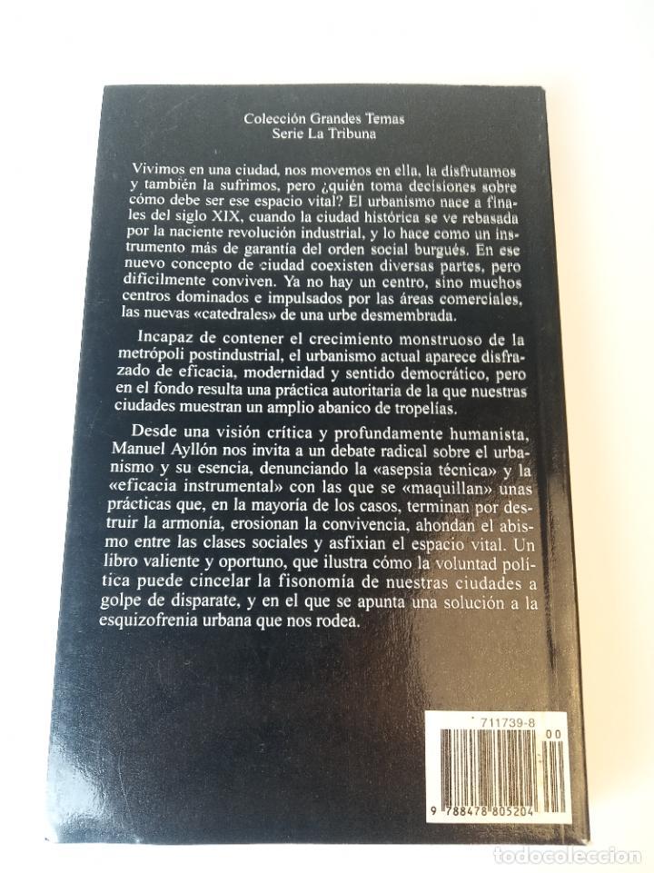 Libros: La dictadura de los urbanistas: Un manifiesto por la ciudad libre - Ayllon, Manuel - Foto 6 - 233091535