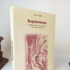 Libros: ARQUITECTURAS. PAPELES CRITICOS SOBRE EL OFICIO MAS VIEJO DEL MUNDO - MANUEL AYLLON. Lote 233091600