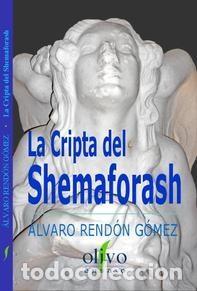 LA CRIPTA DE SHEMAFORASH (Libros Nuevos - Bellas Artes, ocio y coleccionismo - Arquitectura)