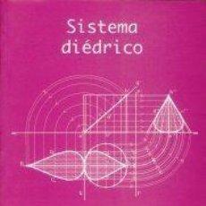 Libros: SISTEMA DIÉDRICO. BALTASAR RAYA MORAL. Lote 237261600