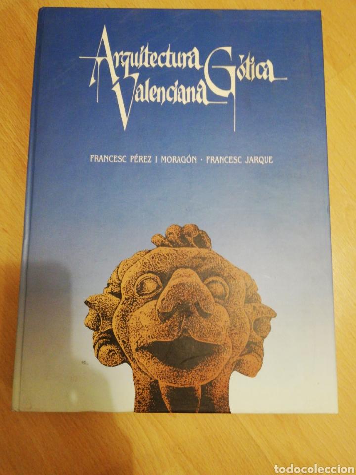 LIBRO ARQUITECTURA GÓTICA VALENCIANA (Libros Nuevos - Bellas Artes, ocio y coleccionismo - Arquitectura)
