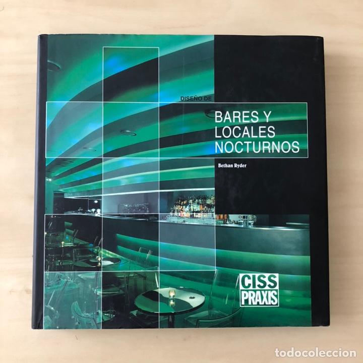 DISEÑO DE BARES Y LOCALES NOCTURNOS (Libros Nuevos - Bellas Artes, ocio y coleccionismo - Arquitectura)