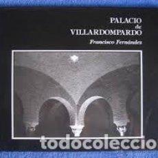 Libros: JAEN. PALACIO DE VILLARDOMPARDO. FRANCISCO FERNANDEZ. Lote 238864970