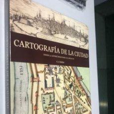 Libros: CARTOGRAFÍA DE LA CIUDAD, MÁS DE 300 PAGS. 38X35 CM,. Lote 239380690