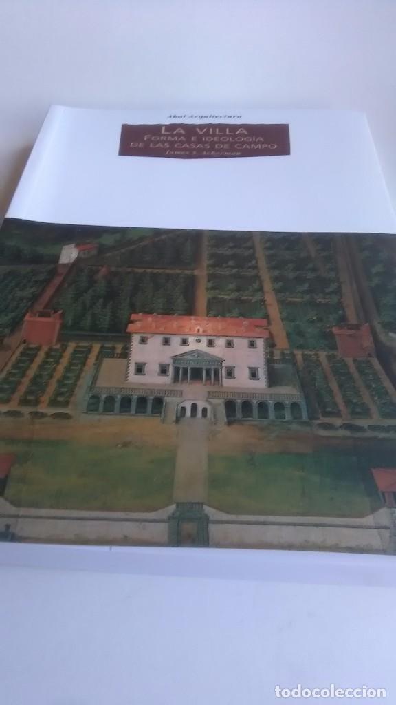 LA VILLA. FORMA E IDEOLOGÍA DE LAS CASAS DE CAMPO.AKAL ARQUITECTURA. 2006 (Libros Nuevos - Bellas Artes, ocio y coleccionismo - Arquitectura)