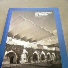 Libri: ARQUITECTURA DE MADRID. PERIFERIA. Lote 240734255
