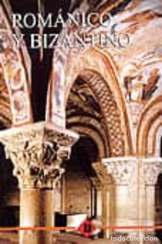 ROMÁNICO Y BIZANTINO (Libros Nuevos - Bellas Artes, ocio y coleccionismo - Arquitectura)