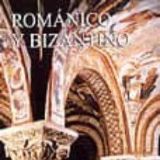 Libros: ROMÁNICO Y BIZANTINO. Lote 242077105