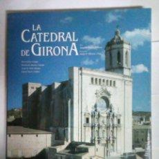 Libros: LA CATEDRAL DE GIRONA - PERE FREIXAS I CAMPS. Lote 244677250
