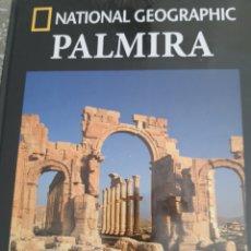 Libri: NATIONAL GEOGRAPHIC PALMIRA. Lote 251836305