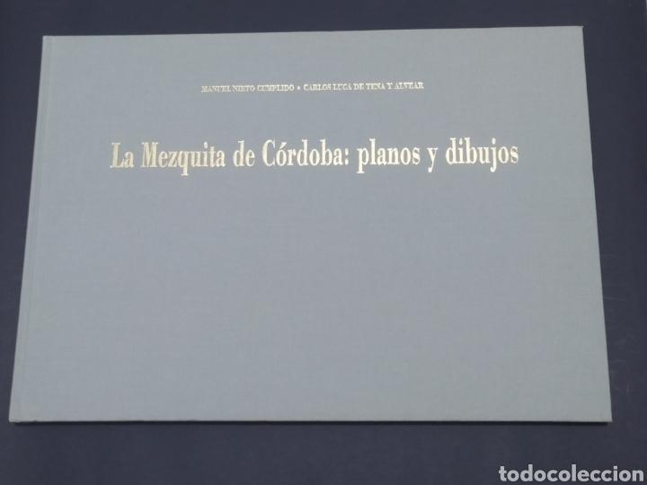 Libros: La mezquita de Córdoba. Planos y dibujos. Manuel Nieto cumplido/Carlos Luca de Tena y Alvear. 1992. - Foto 2 - 252221115