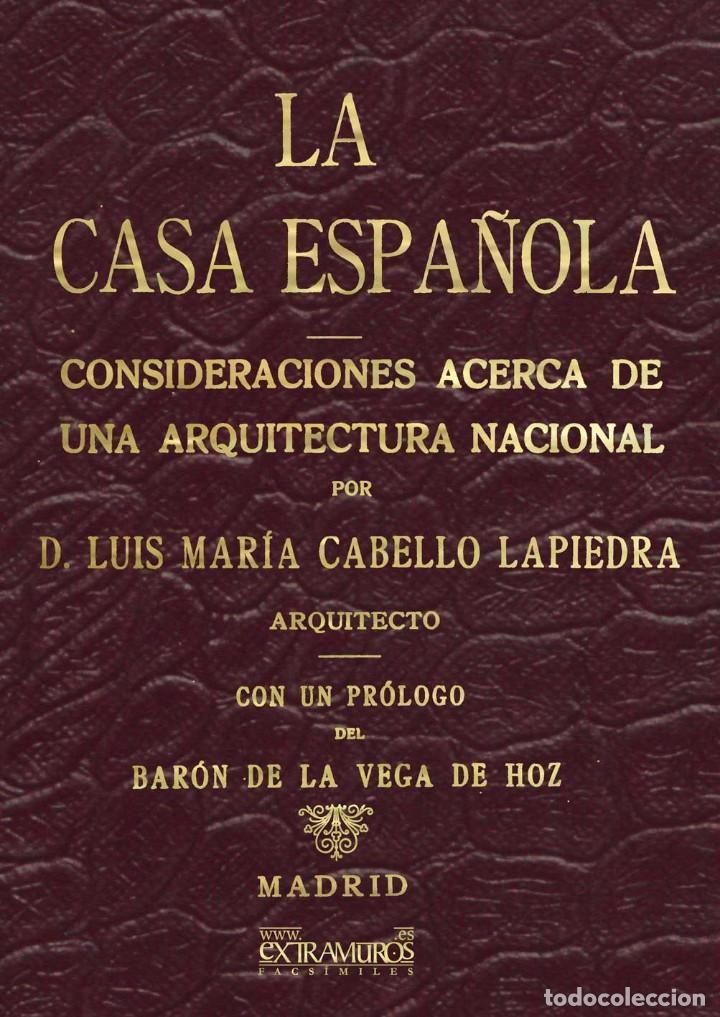 LA CASA ESPAÑOLA. CONSIDERACIONES ACERCA DE UNA ARQUITECTURA NACIONAL, DE LUIS M. CABELLO Y LAPIEDRA (Libros Nuevos - Bellas Artes, ocio y coleccionismo - Arquitectura)