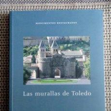 Libros: LIBRO LAS MURALLAS DE TOLEDO. 288 PÁGINAS. ARQUITECTURA. NUEVO.. Lote 254997035