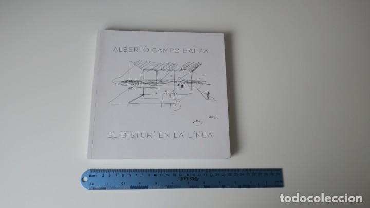 ALBERTO CAMPO BAEZA EL BISTURI EN LA LINEA (Libros Nuevos - Bellas Artes, ocio y coleccionismo - Arquitectura)