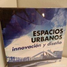 Libros: ESPACIOS URBANOS, INNOVACION Y DISEÑO, V.V.A.A., ARQUITECTURA-DISEÑO, LINK, 2008. Lote 260076945