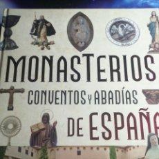 Libros: MONASTERIOS Y ABADIAS DE ESPAÑA. Lote 262112155