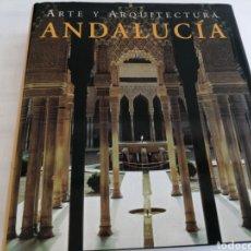 Libros: ANDALUCIA ARTE Y ARQUITECTURA. Lote 262436795
