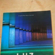 Libros: LUZ   REINTERPRETACIÓN DE LA ARQUITECTURA - TRANSFORMACIONES - CARL GARDNER Y RAPHAEL MOLONY. Lote 262846225