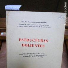Libros: BASSEGODA BUENAVENTURA. ESTRUCTURAS DOLIENTES.19 DE OCTUBRE DE 1972.. Lote 263286640