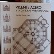 Libros: VICENTE ACERO Y CATEDRAL CADIZ. Lote 265849044