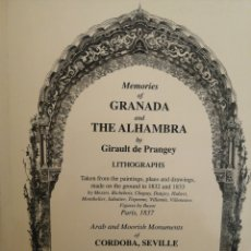 Libros: MEMORIES OF GRANADA AND THE ALHAMBRA BY GIRAULT DE PRANGEY. Lote 266225833