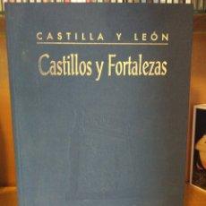 Libros: CASTILLOS Y FORTALEZAS. CASTILLA Y LEÓN. Lote 267339274