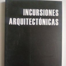 Libros: INCURSIONES ARQUITECTÓNICAS. Lote 268930954