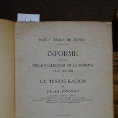 Libros: ROGENT ELIAS. INFORME SOBRE OBRAS DE SANTA MARIA DE RIPOLL.. Lote 269070398