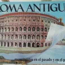 Libros: ROMA ANTIGUA, FOTOS DE MONUMENTOS QUE SE COMPLETAN CON TRANSPARENCIAS PARA VER EL EDIFICO ORIGINAL. Lote 269823918