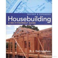 Livres: MANUAL DE CONSTRUCCIÓN DE UNA CASA DE MADERA - HOUSEBUILDING, A DO-IT-YOURSELF GUIDE. Lote 272862343