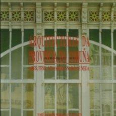 Libros: ARQUITECTURAS DA PROVINCIA DA CORUÑA / J. R. SORALUCE.. Lote 272983323