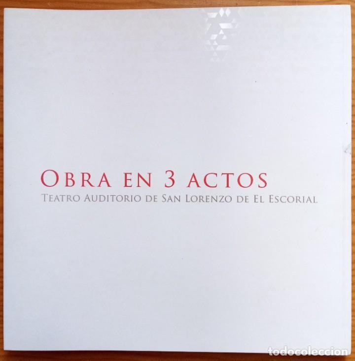 OBRA EN 3 ACTOS. TEATRO AUDITORIO SAN LORENZO DE EL ESCORIAL. PICADO Y DE BLAS (Libros Nuevos - Bellas Artes, ocio y coleccionismo - Arquitectura)